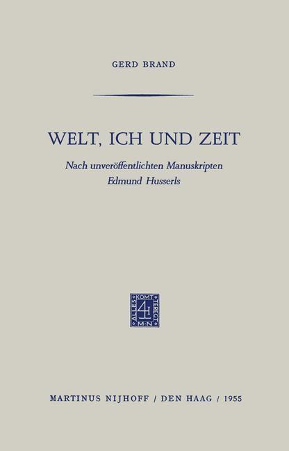 Welt, Ich und Zeit   Brand / Husserl, 1955   Buch (Cover)