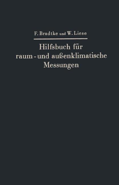 Hilfsbuch für raum- und außenklimatische Messungen | Bradtke / Liese, 1937 | Buch (Cover)