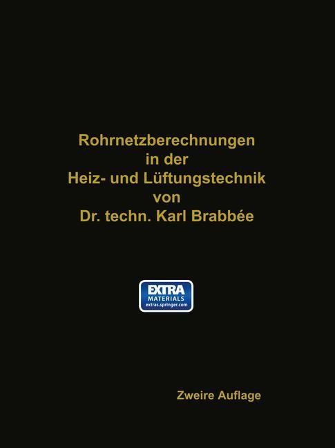 Rohrnetzberechnungen in der Heiz- und Lüftungstechnik auf einheitlicher Grundlage | Brabbaee, 1918 | Buch (Cover)