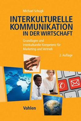 Abbildung von Schugk | Interkulturelle Kommunikation in der Wirtschaft | 2. Auflage | 2014 | beck-shop.de