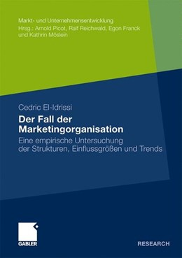 Abbildung von El-Idrissi | Der Fall der Marketingorganisation | 2010 | 2010 | Eine empirische Untersuchung d...