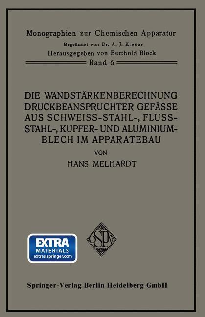 Abbildung von Melhardt   Die Wandstärkenberechnung druckbeanspruchter Gefäße aus Schweißstahl-, Flußstahl-, Kupfer- und Aluminiumblech im Apparatebau   1929