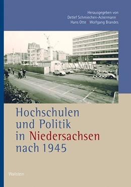 Abbildung von Schmiechen-Ackermann / Otte / Brandes   Hochschulen und Politik in Niedersachsen nach 1945   2014   274