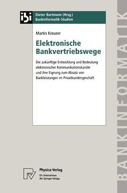 Abbildung von Kreuzer | Elektronische Bankvertriebswege | 1998 | Die zukünftige Entwicklung und... | 2