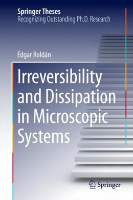 Abbildung von Roldán | Irreversibility and Dissipation in Microscopic Systems | 1. Auflage | 2014 | beck-shop.de