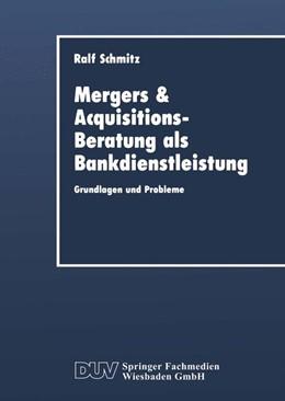Abbildung von Mergers & Acquisitions-Beratung als Bankdienstleistung | 1. Auflage | 2014 | beck-shop.de