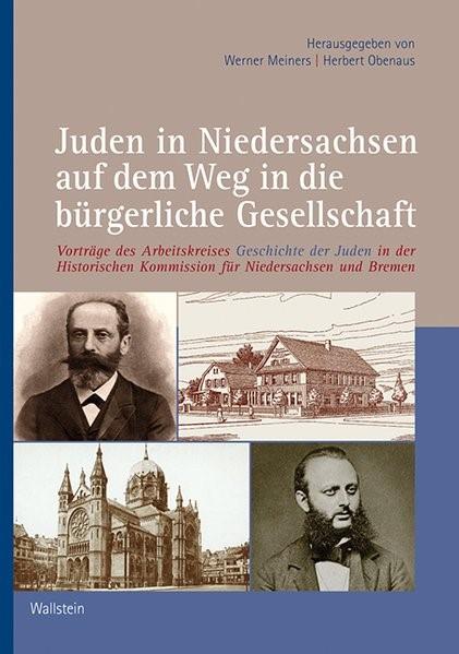 Abbildung von Meiners / Obenaus | Juden in Niedersachsen auf dem Weg in die bürgerliche Gesellschaft | 2014