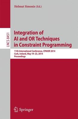 Abbildung von Simonis   Integration of AI and OR Techniques in Constraint Programming   1. Auflage   2014   8451   beck-shop.de