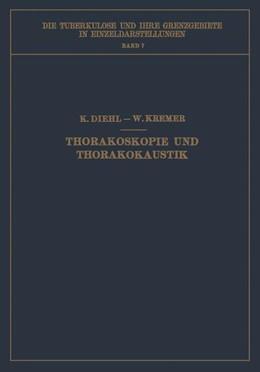 Abbildung von Diehl / Kremer | Thorakoskopie und Thorakokaustik | 1. Auflage | 1929 | 7 | beck-shop.de