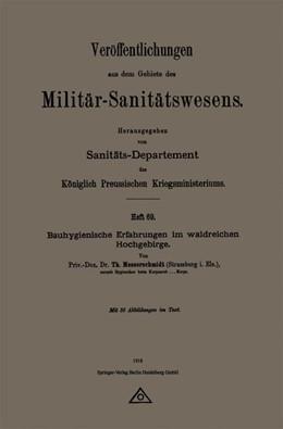 Abbildung von Messerschmidt | Bauhygienische Erfahrungen im waldreichen Hochgebirge | 1918