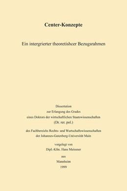 Abbildung von Meissner | Center-Konzepte | 2000 | Ein integrierter theoretischer...