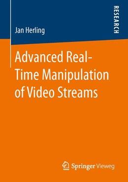Abbildung von Herling | Advanced Real-Time Manipulation of Video Streams | 1. Auflage | 2014 | beck-shop.de