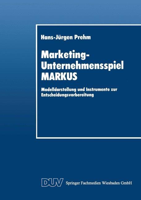 Marketing-Unternehmensspiel MARKUS, 2014 | Buch (Cover)