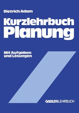 Abbildung von Adam | Kurzlehrbuch Planung | 1980 | 1980