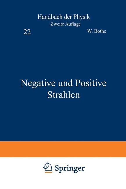 Negative und Positive Strahlen | Bothe / Geiger / Scheel, 1933 | Buch (Cover)