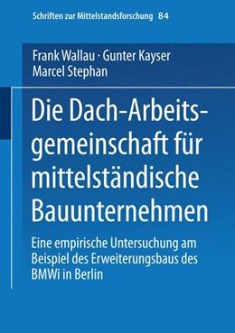 Abbildung von Die Dach-Arbeitsgemeinschaft für mittelständische Bauunternehmen | 1999 | Eine empirische Untersuchung a... | 84
