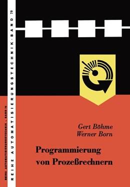 Abbildung von Gert / Böhme / Born | Programmierung von Prozeßrechnern | 1969 | 79