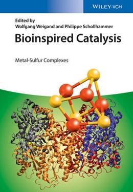 Abbildung von Weigand / Schollhammer | Bioinspired Catalysis | 1. Auflage | 2014 | beck-shop.de