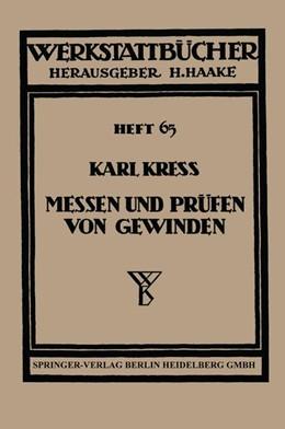 Abbildung von Kress | Messen und Prüfen von Gewinden | 1938 | 65