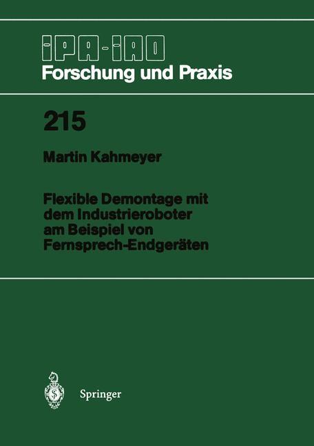 Flexible Demontage mit dem Industrieroboter am Beispiel von Fernsprech-Endgeräten | Kahmeyer, 1995 | Buch (Cover)