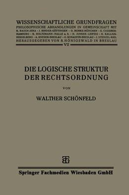 Abbildung von Schönfeld | Die Logische Struktur der Rechtsordnung | 1927 | 7