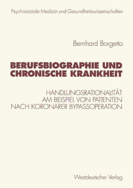 Berufsbiographie und chronische Krankheit | Borgetto, 1999 | Buch (Cover)