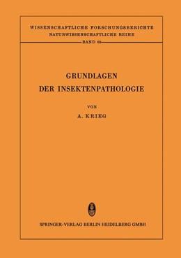 Abbildung von Krieg | Grundlagen der Insektenpathologie | 2014 | Viren-, Rickettsien- und Bakte...