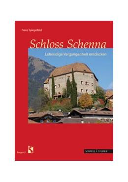 Abbildung von Spiegelfeld   Schloss Schenna   2. Auflage   2014   2   beck-shop.de