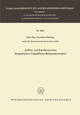 Abbildung von Ostertag | Aufbau und Erprobung eines Magnetischen Doppellinsen-Betaspektrometers | 1967 | 1837