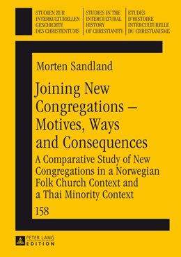 Abbildung von Sandland | Joining New Congregations – Motives, Ways and Consequences | 2014 | A Comparative Study of New Con... | 158