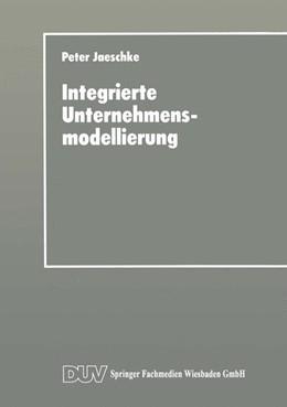 Abbildung von Integrierte Unternehmensmodellierung | 2014 | Techniken zur Informations- un...