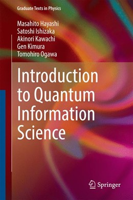 Abbildung von Hayashi / Ishizaka | Introduction to Quantum Information Science | 1. Auflage | 2014 | beck-shop.de