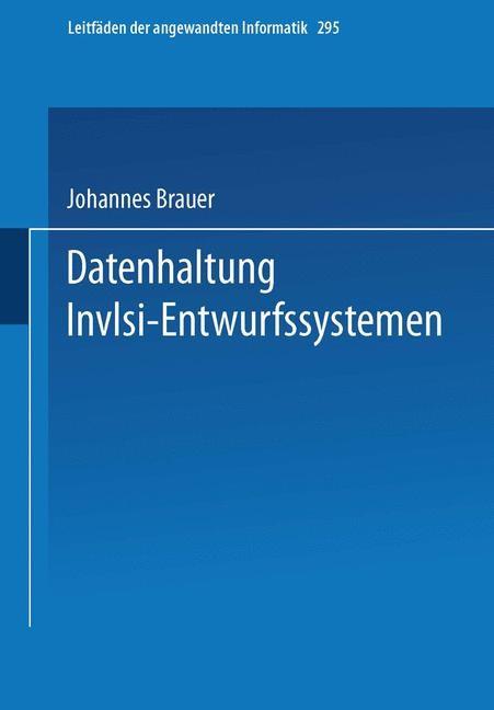Datenhaltung in VLSI-Entwurfssystemen | Brauer, 1990 | Buch (Cover)