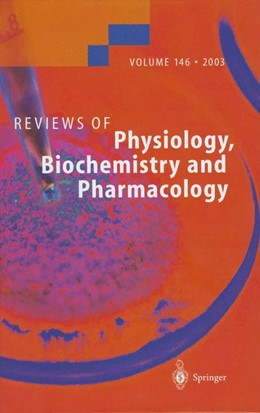 Abbildung von Reviews of Physiology, Biochemistry and Pharmacology | 2014 | 146
