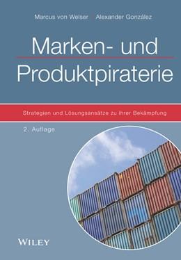 Abbildung von von Welser / González   Marken- und Produktpiraterie   2. Auflage   2020   beck-shop.de