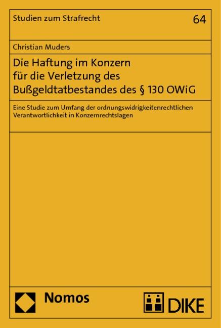 Die Haftung im Konzern für die Verletzung des Bußgeldtatbestandes des § 130 OWiG   Muders, 2019   Buch (Cover)