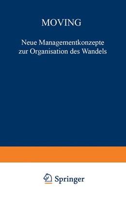 Abbildung von Kraemer-Fieger | Moving | 2012 | Neue Managementkonzepte zur Or...