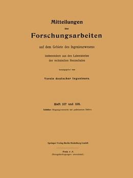 Abbildung von Schöttler | Mitteilungen über Forschungsarbeiten auf dem Gebiete des Ingenieurwesens | 1912 | insbesondere aus den Laborator... | 127/128