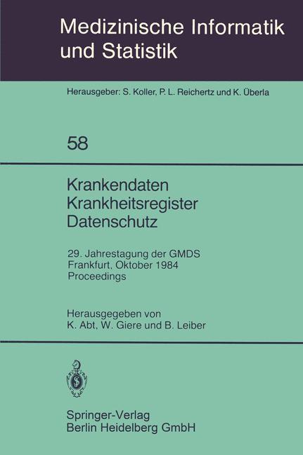 Krankendaten Krankheitsregister Datenschutz   Abt / Giere / Leiber, 1985   Buch (Cover)