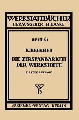 Abbildung von Krekeler | Die Zerspanbarkeit der Werkstoffe | 1949 | 61