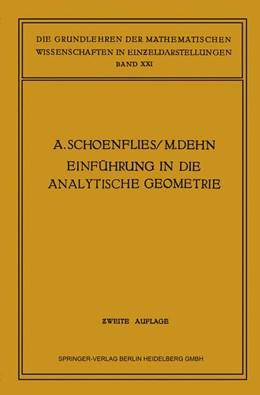 Abbildung von Schönflies / Dehn | Einführung in die Analytische Geometrie der Ebene und des Raumes | 1931