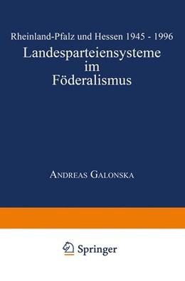Abbildung von Landesparteiensysteme im Föderalismus | 1999 | Rheinland-Pfalz und Hessen 194...