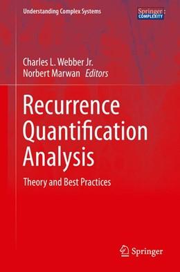 Abbildung von Webber, Jr. / Marwan | Recurrence Quantification Analysis | 1. Auflage | 2014 | beck-shop.de