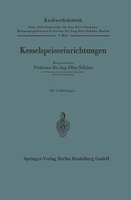 Abbildung von Schöne | Kesselspeiseeinrichtungen | 1. Auflage | 1951 | 3 | beck-shop.de