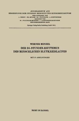 Abbildung von Menzel   Der 24-Stunden-Rhythmus des menschlichen Blutkreislaufes   1941