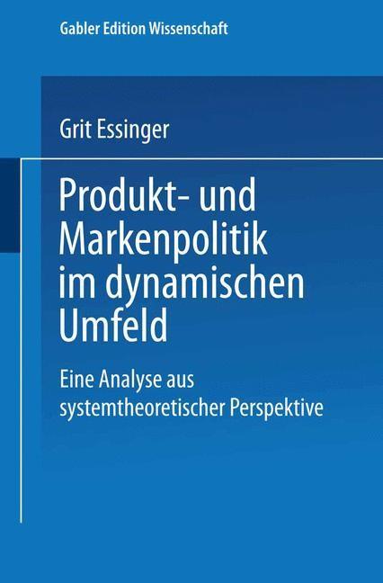Produkt- und Markenpolitik im dynamischen Umfeld | Essinger, 2001 | Buch (Cover)