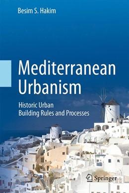 Abbildung von Hakim   Mediterranean Urbanism   1. Auflage   2014   beck-shop.de