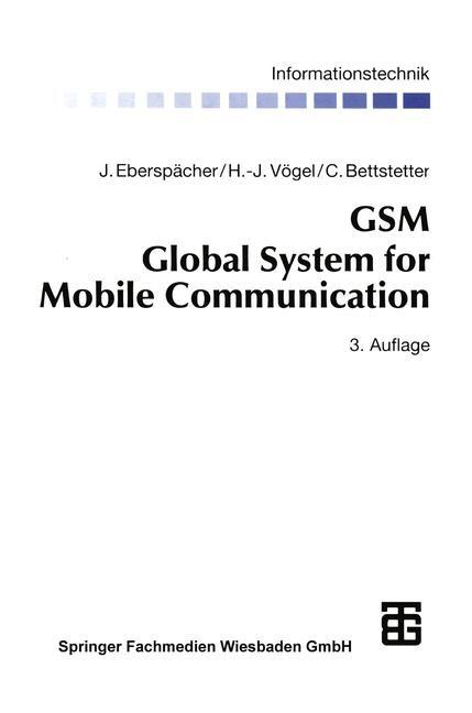 GSM Global System for Mobile Communication | Bossert / Eberspächer / Fliege, 2014 | Buch (Cover)