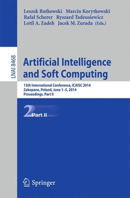 Abbildung von Rutkowski / Korytkowski | Artificial Intelligence and Soft Computing | 1. Auflage | 2014 | 8468 | beck-shop.de