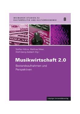 Abbildung von Höhne / Maier / Zaddach | Musikwirtschaft 2.0 | 2014 | Bestandsaufnahmen und Perspekt... | 8